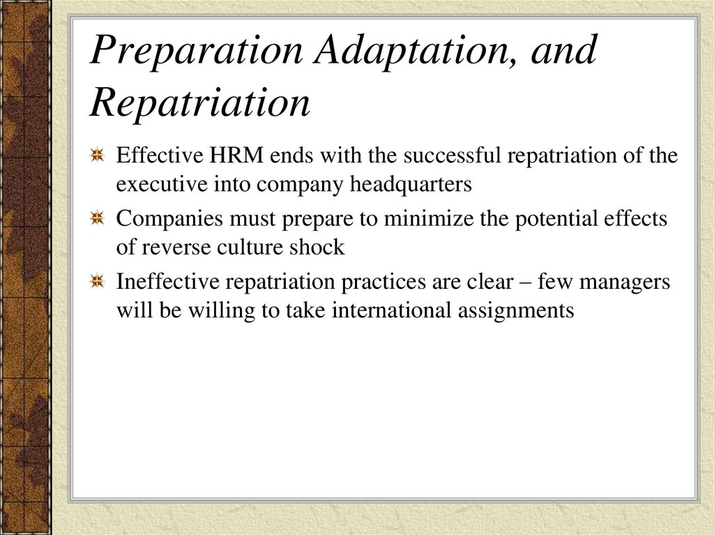 Preparation Adaptation, and Repatriation