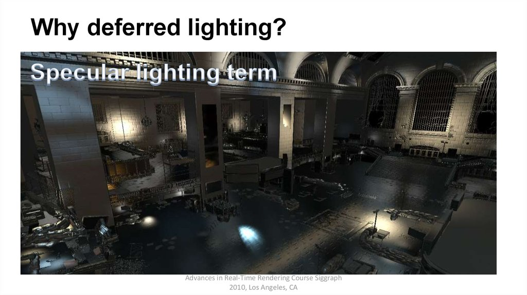 Why deferred lighting?