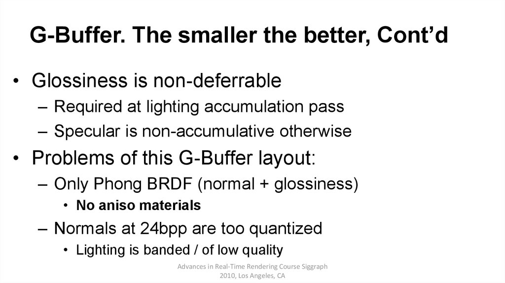 G-Buffer. The smaller the better, Cont'd