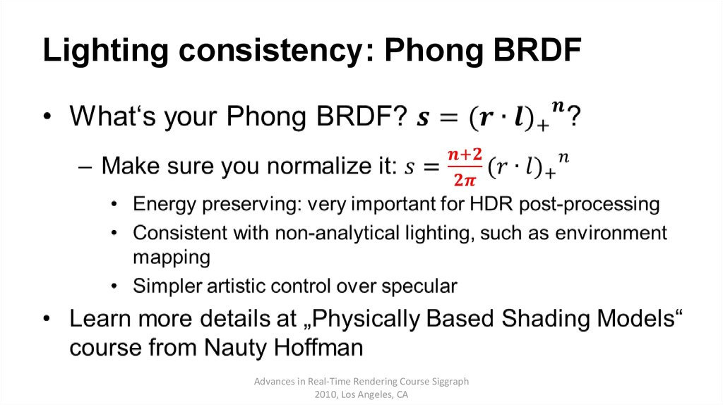 Lighting consistency: Phong BRDF