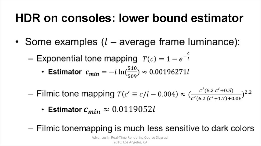 HDR on consoles: lower bound estimator
