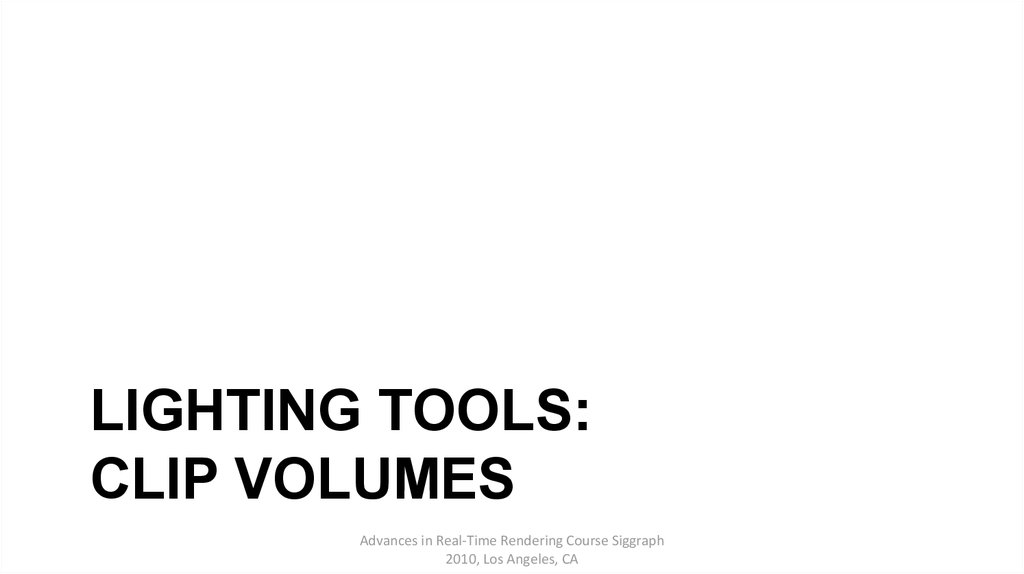 Lighting tools: Clip volumes