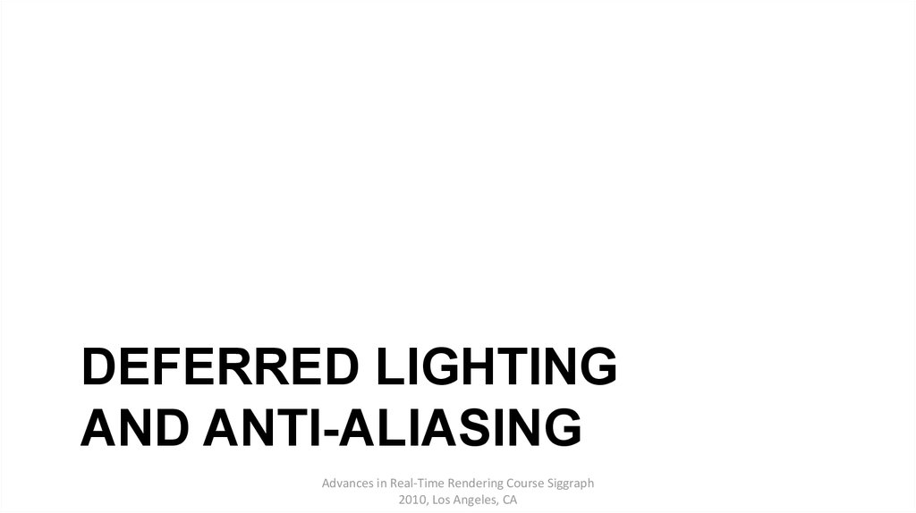 Deferred Lighting and Anti-aliasing