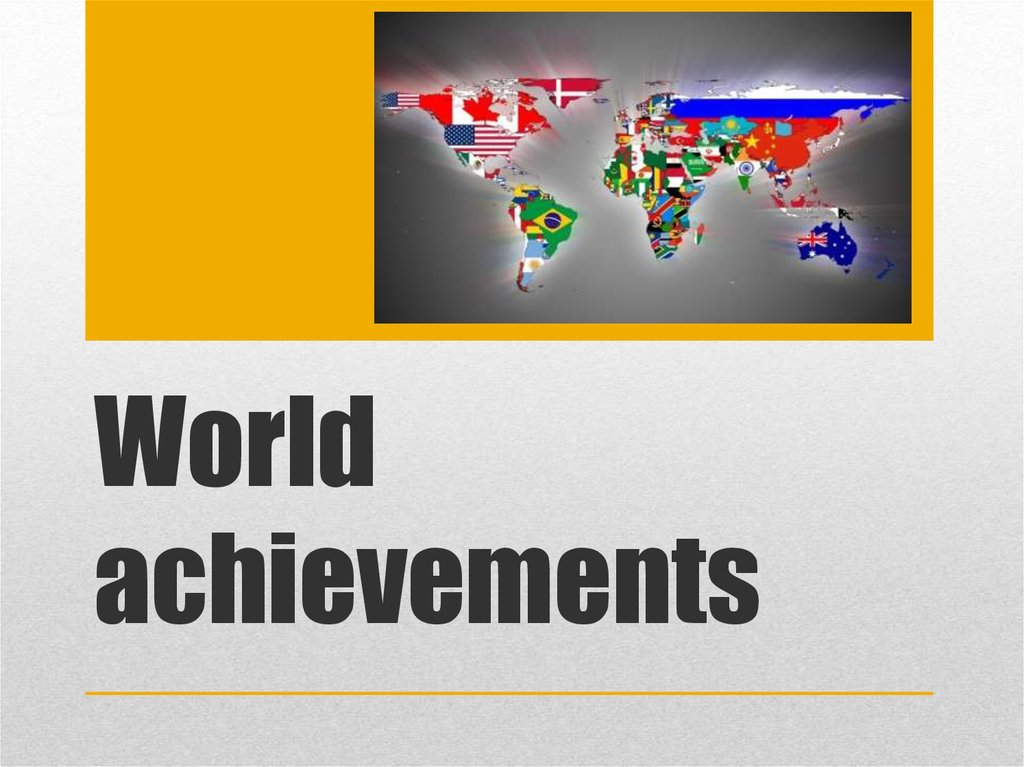 World achievements