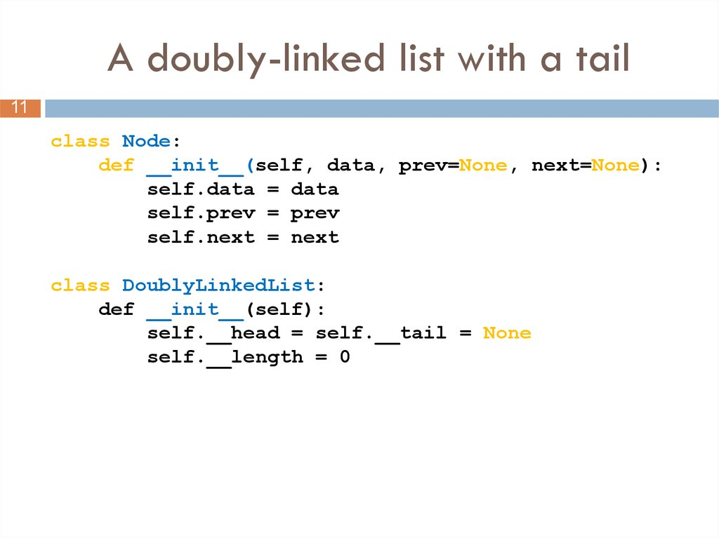 A doubly-linked list with a tail