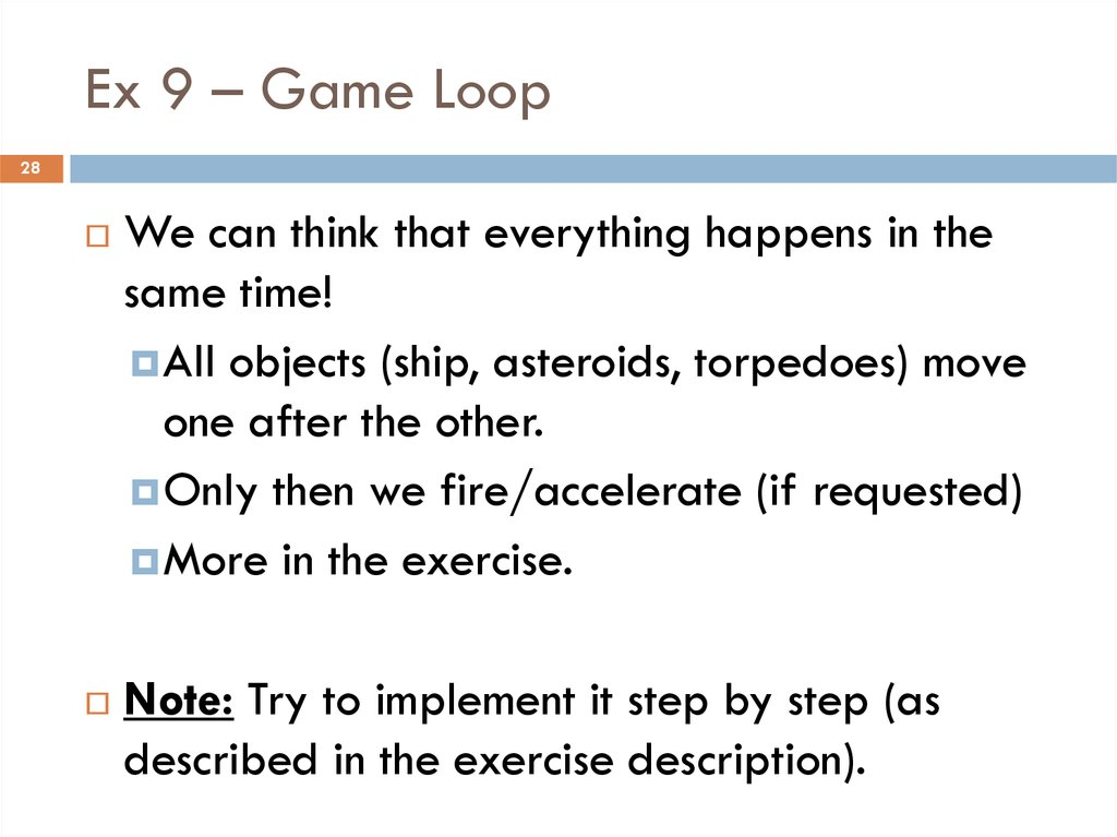 Ex 9 – Game Loop