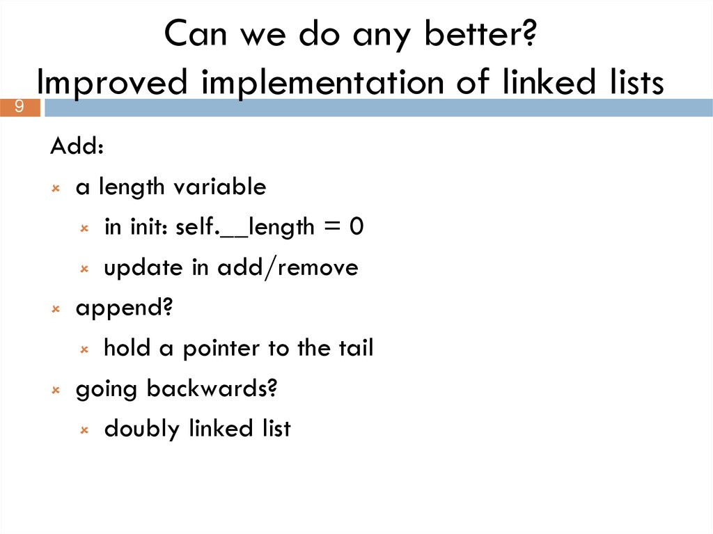 Can we do any better? Improved implementation of linked lists