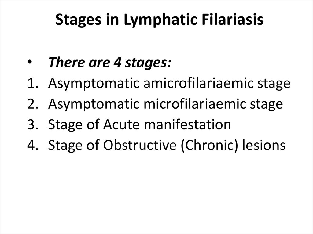 Stages in Lymphatic Filariasis