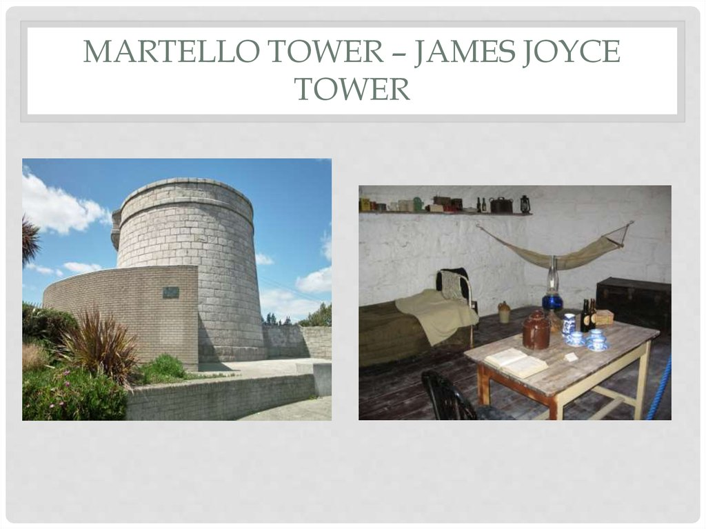 Martello tower – james joyce tower
