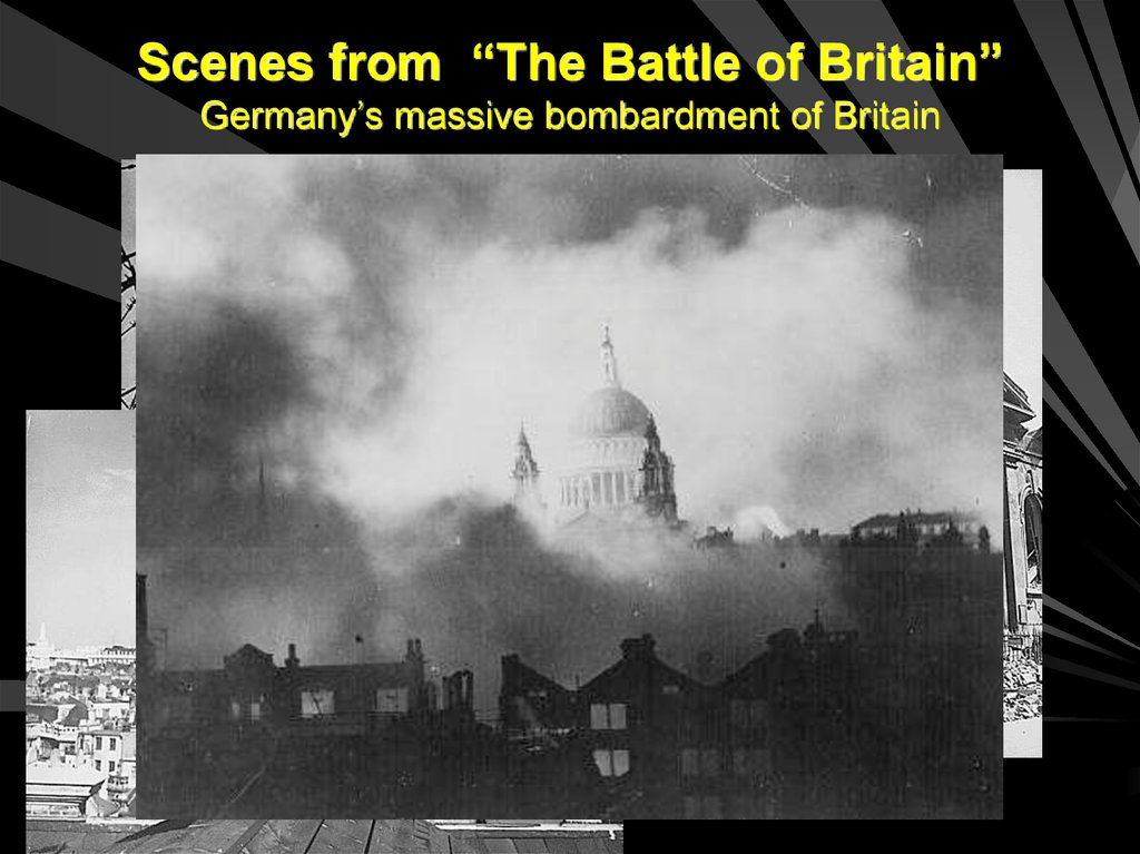 "Scenes from ""The Battle of Britain"" Germany's massive bombardment of Britain"