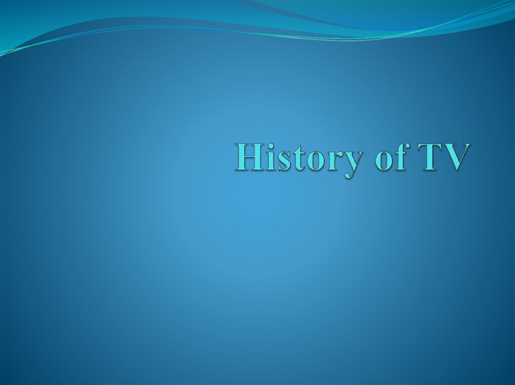 History of TV