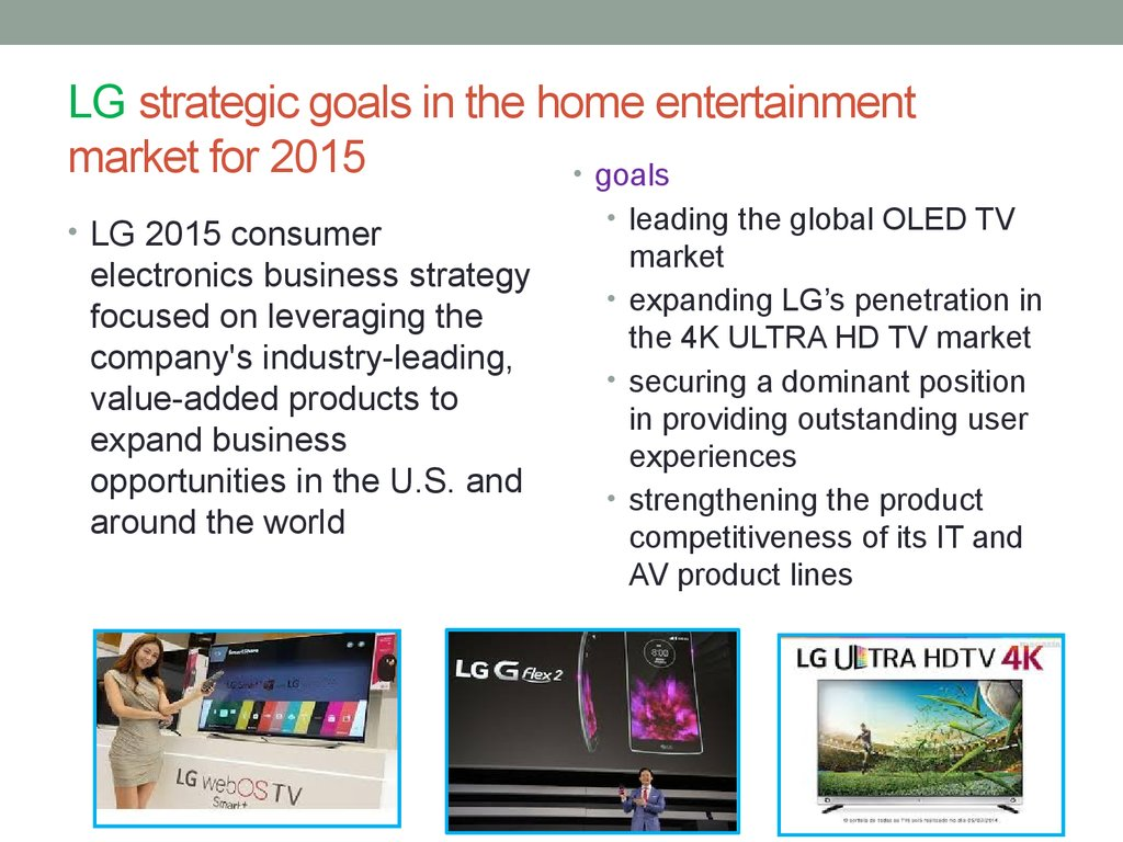 LG strategic goals in the home entertainment market for 2015