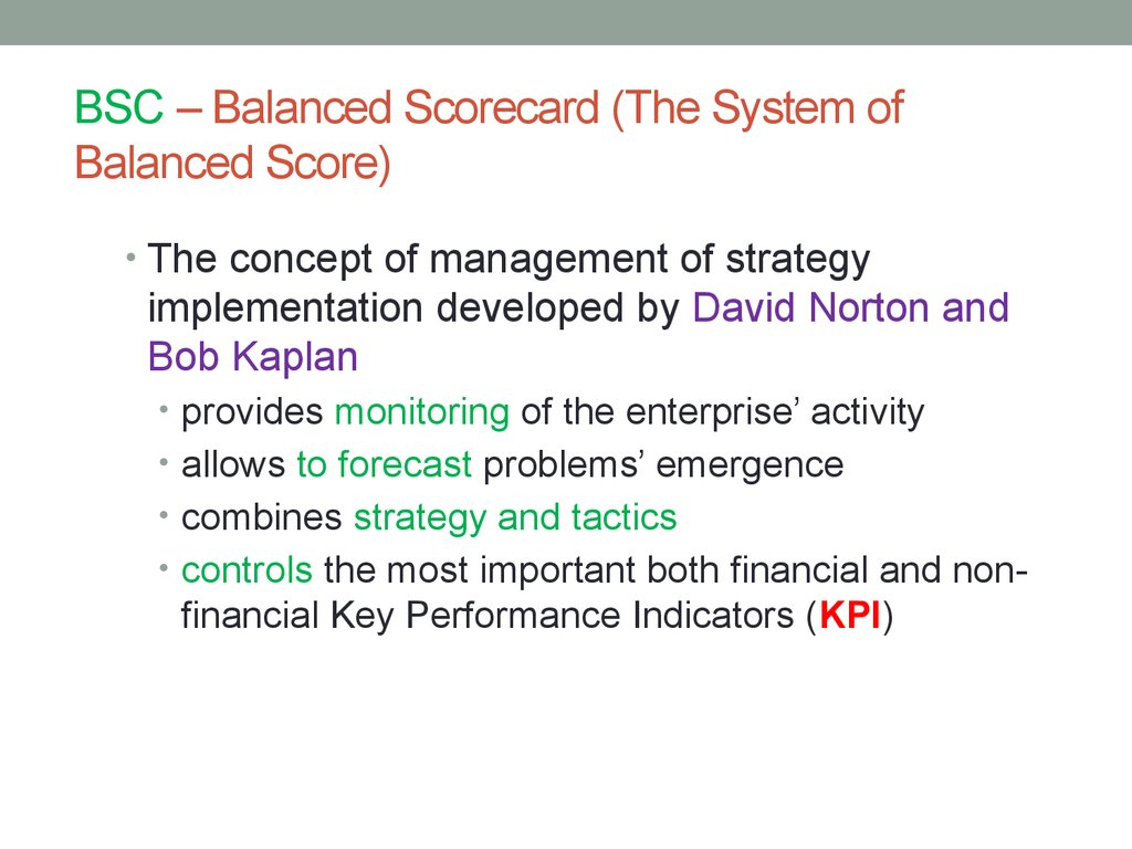 BSC – Balanced Scorecard (The System of Balanced Score)