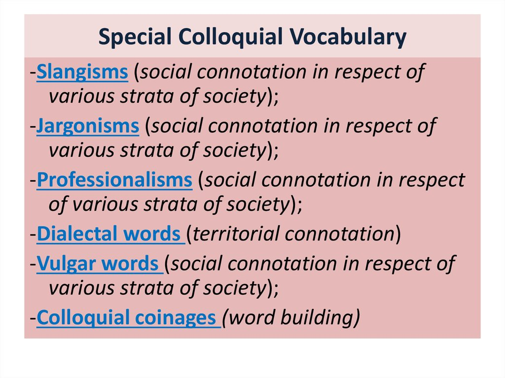 Special Colloquial Vocabulary