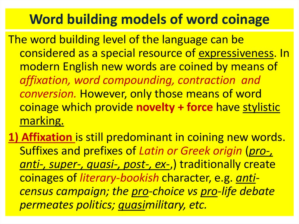 Word building models of word coinage