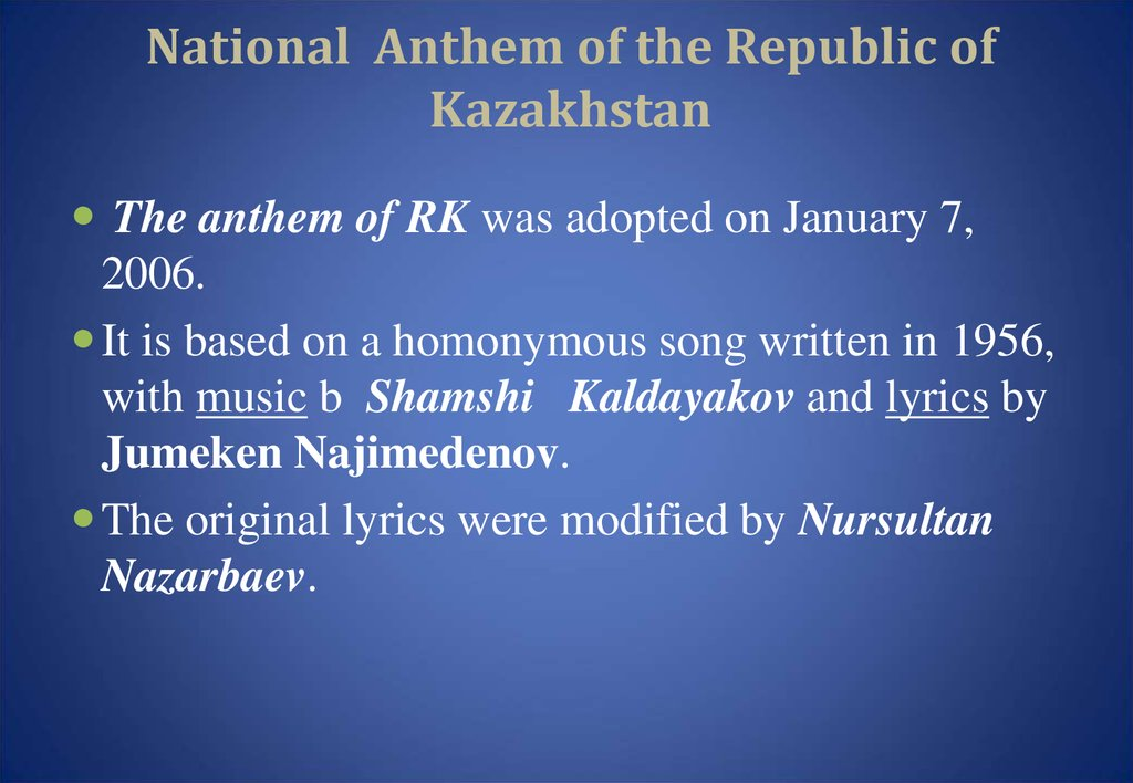 National Anthem of the Republic of Kazakhstan