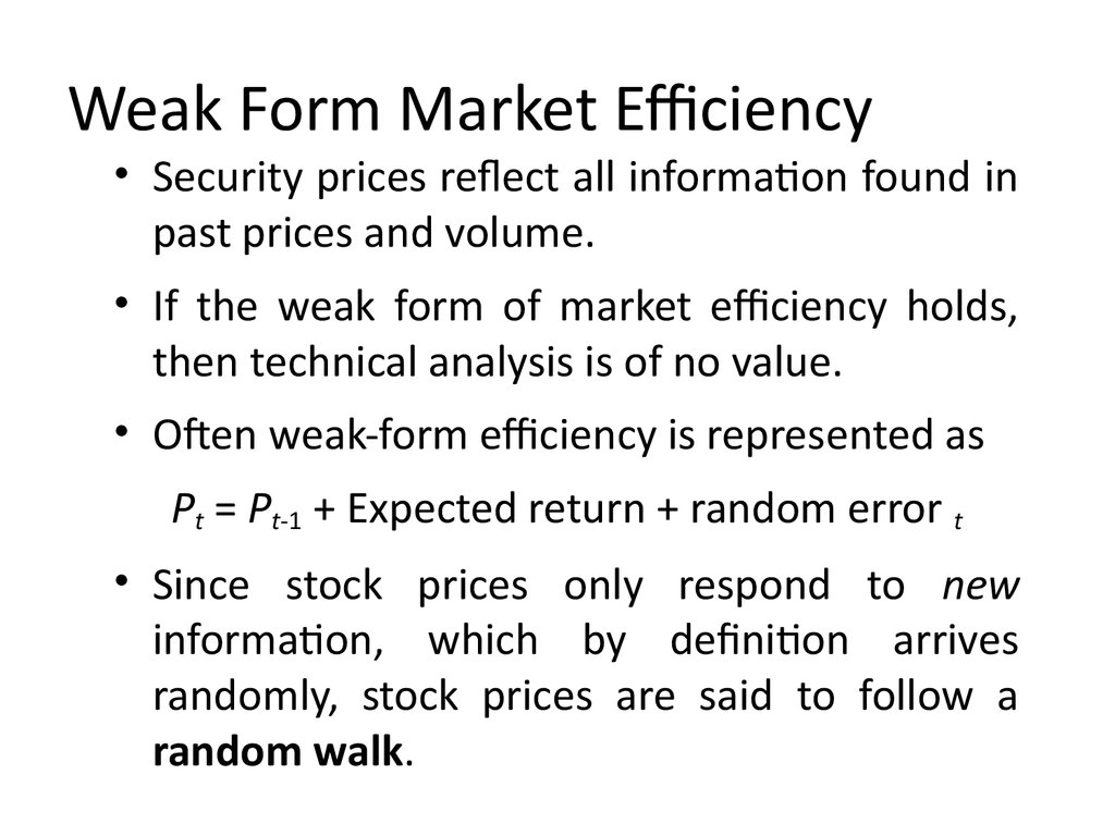 ... Weak Form Market Efficiency ...